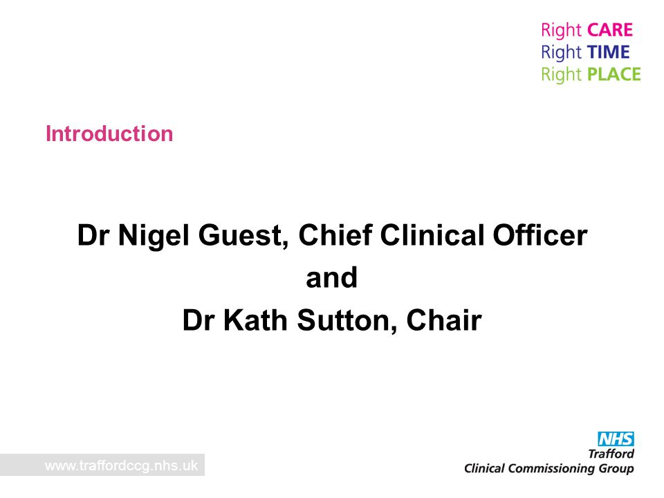 www.traffordccg.nhs.uk What has the panel been involved in