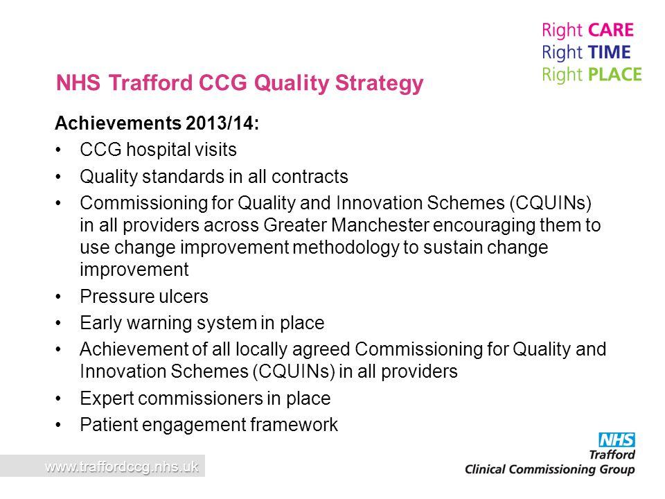 Dr Nigel Guest Chief Clinical Officer www.traffordccg.nhs.uk Future NHS Trafford CCG plans 2014/15