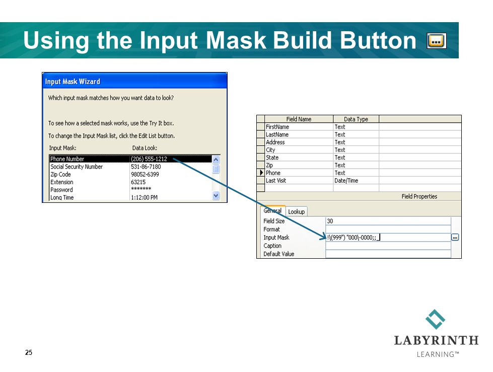 Using the Input Mask Build Button 25