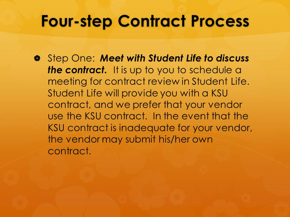 Four-step Contract Process   Step One: Meet with Student Life to discuss the contract.