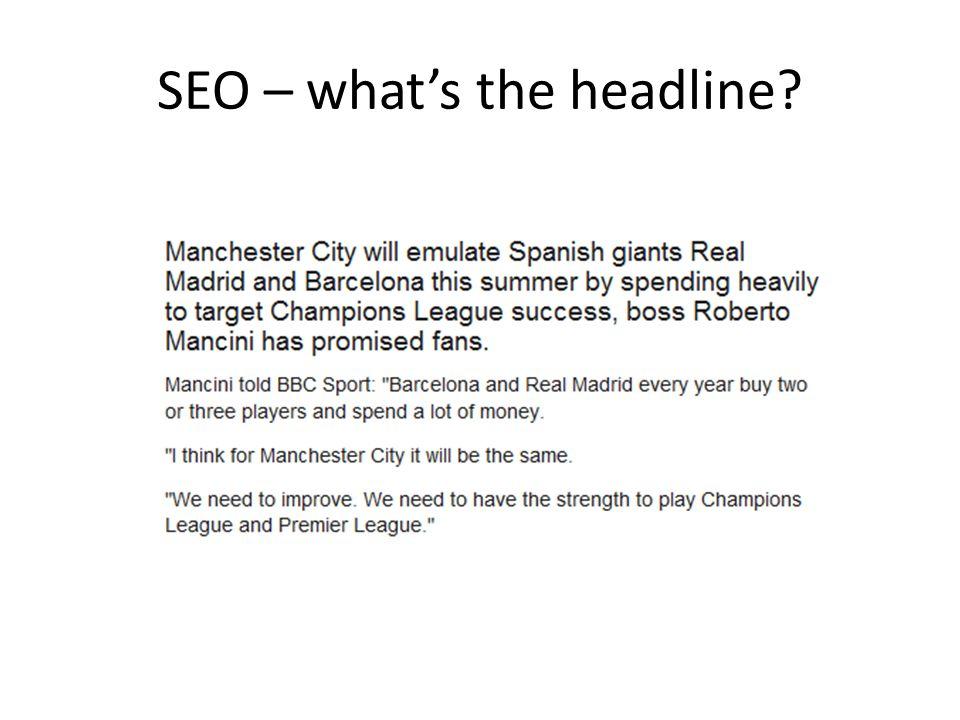 SEO – what's the headline