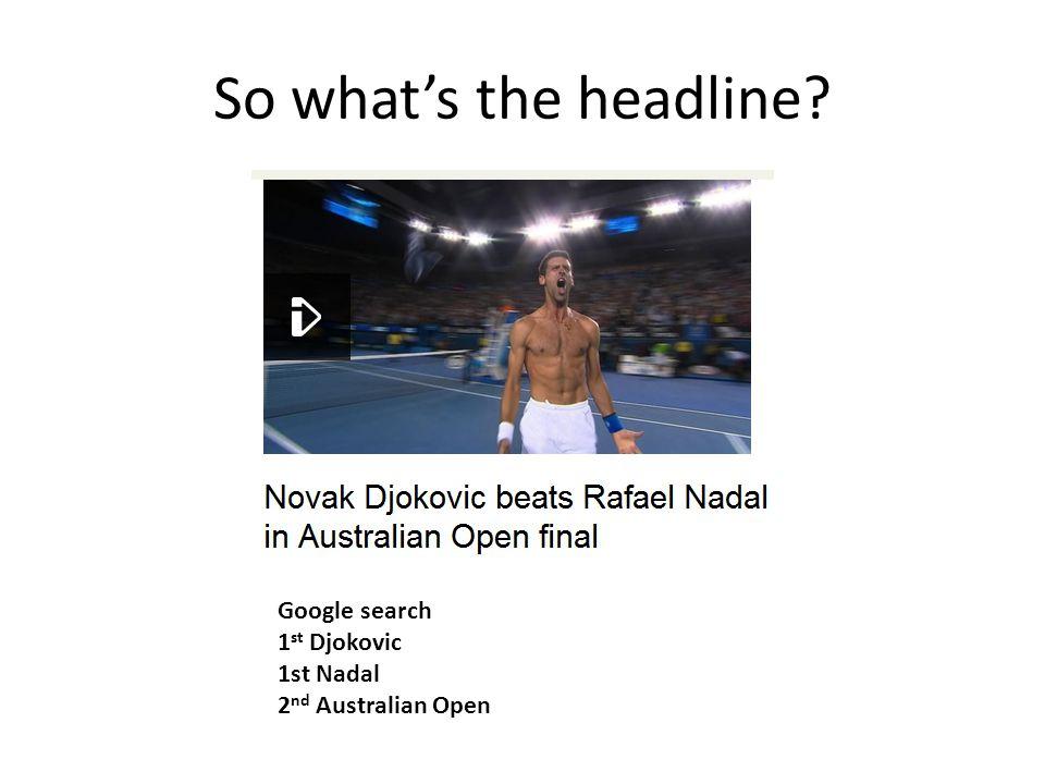 Google search 1 st Djokovic 1st Nadal 2 nd Australian Open