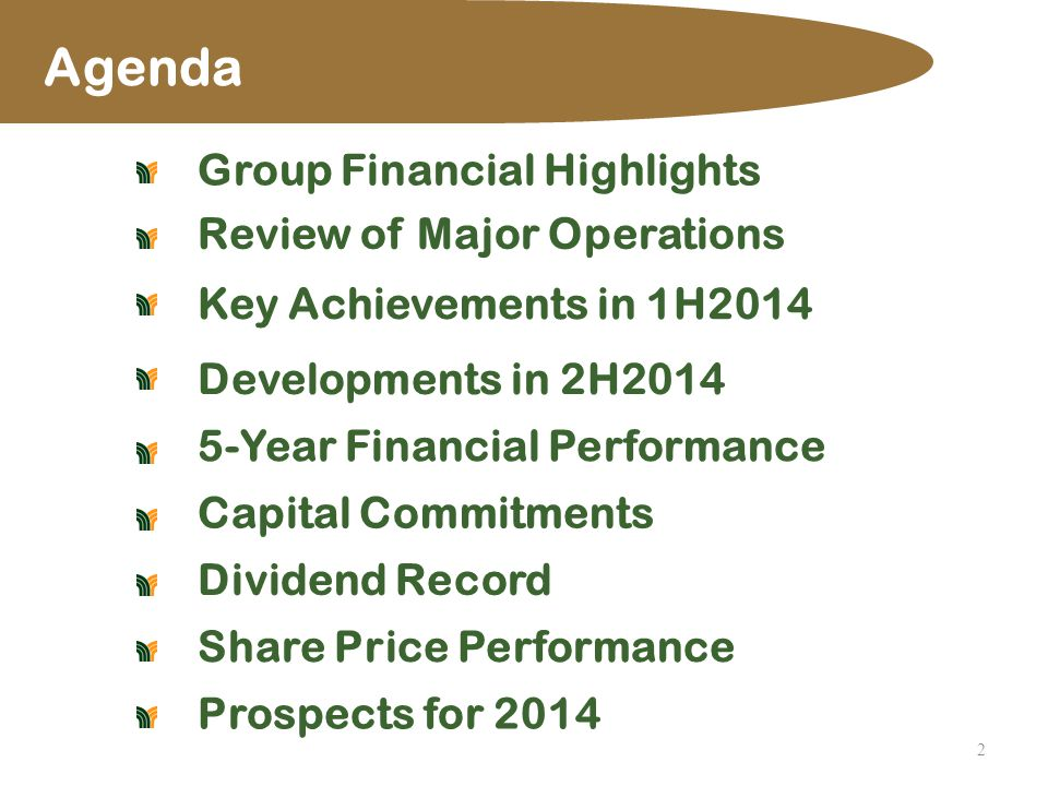 Agenda 2 Group Financial Highlights Review of Major Operations Key Achievements in 1H2014 Developments in 2H2014 5-Year Financial Performance Capital