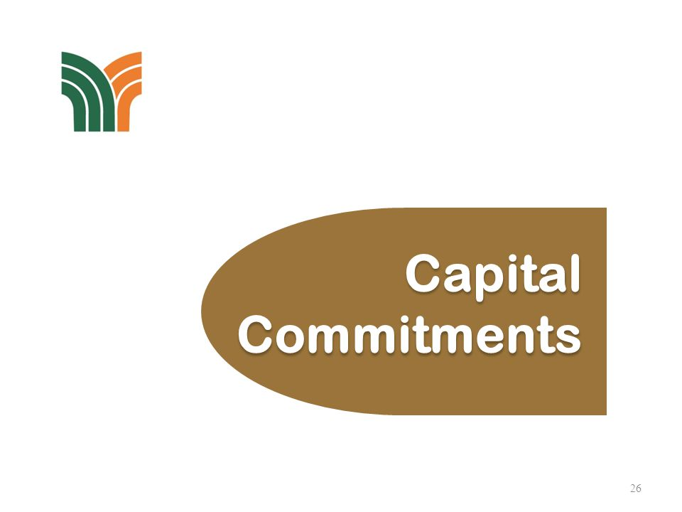 26 Capital Commitments Capital Commitments