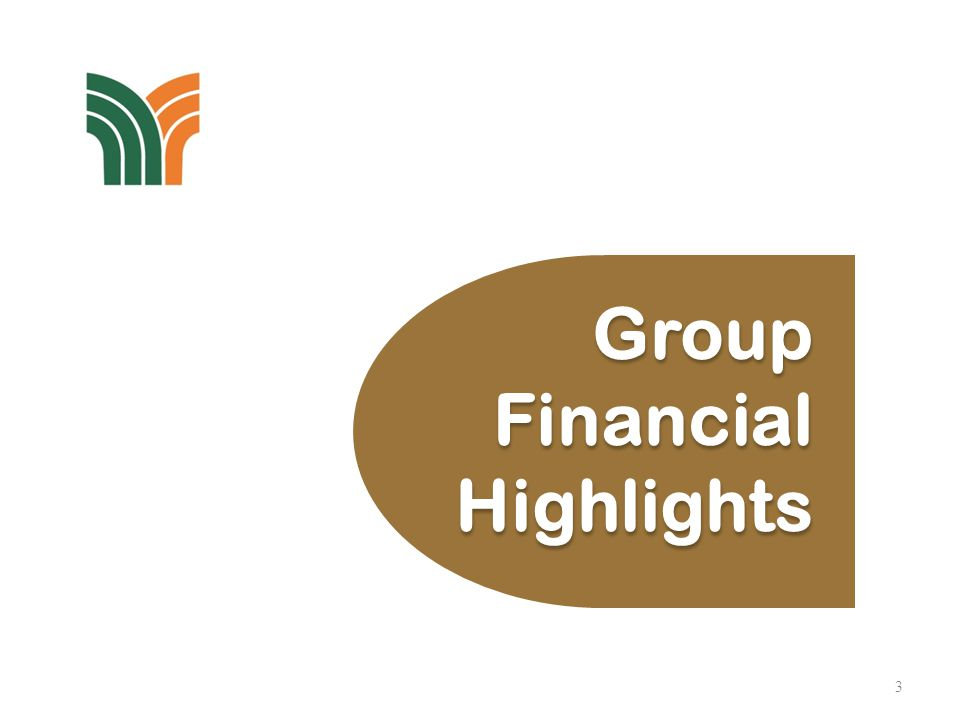 3 Group Financial Highlights Group Financial Highlights