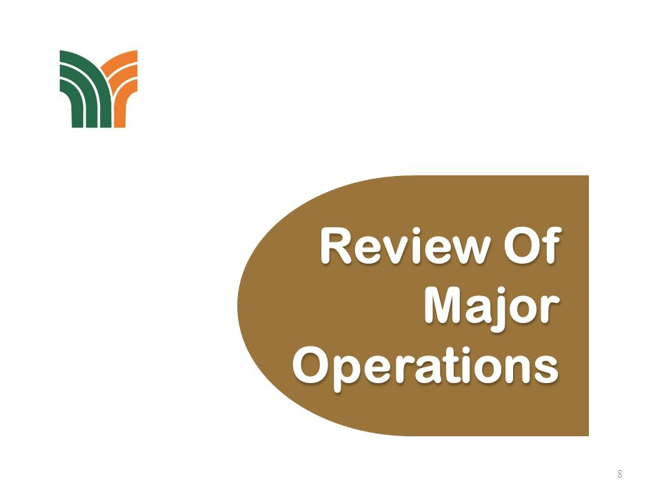 8 Review Of Major Operations Review Of Major Operations
