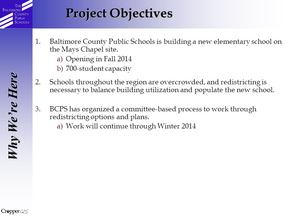 1.Baltimore County Public Schools is building a new elementary school on the Mays Chapel site.