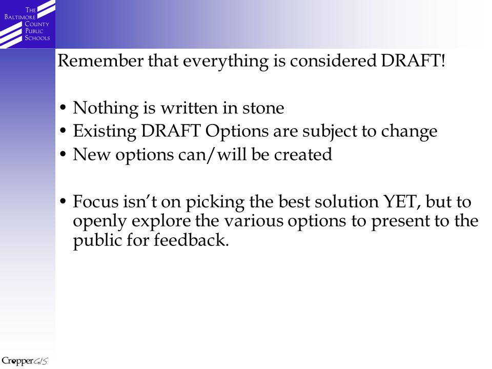Remember that everything is considered DRAFT.