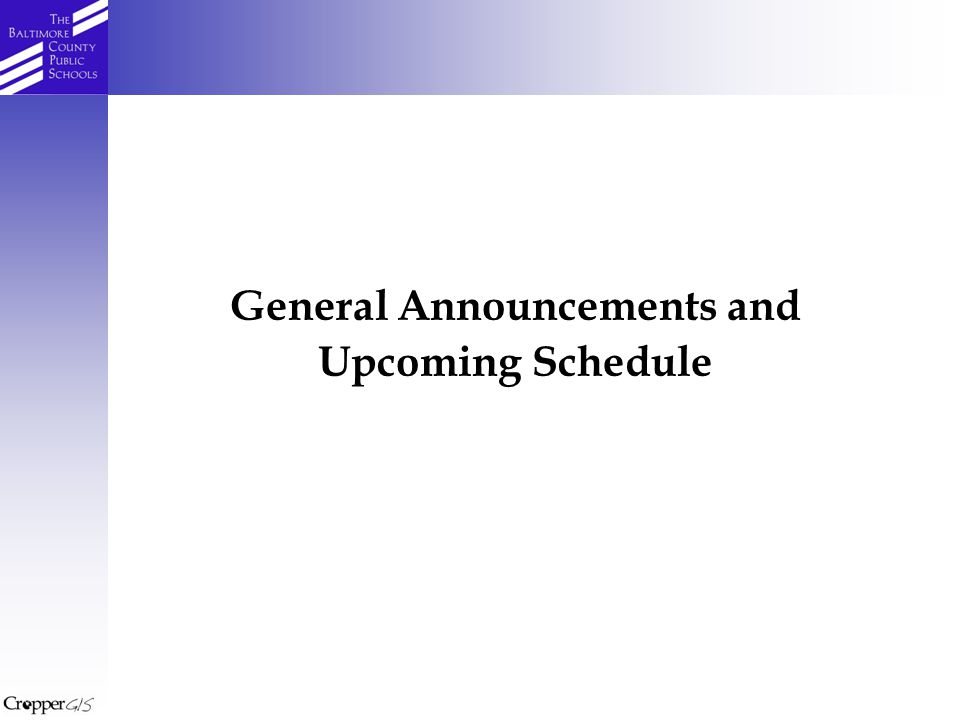 General Announcements and Upcoming Schedule