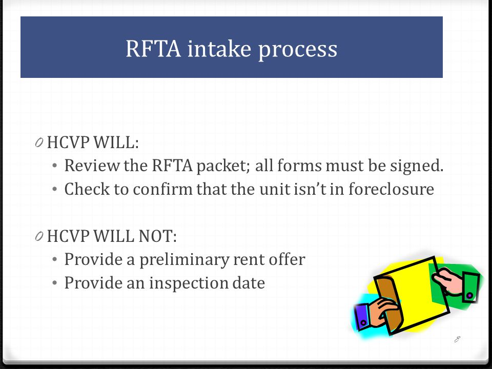 RFTA intake process 0 HCVP WILL: Review the RFTA packet; all forms must be signed.