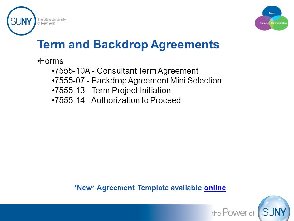 Term and Backdrop Agreements Forms 7555-10A - Consultant Term Agreement 7555-07 - Backdrop Agreement Mini Selection 7555-13 - Term Project Initiation