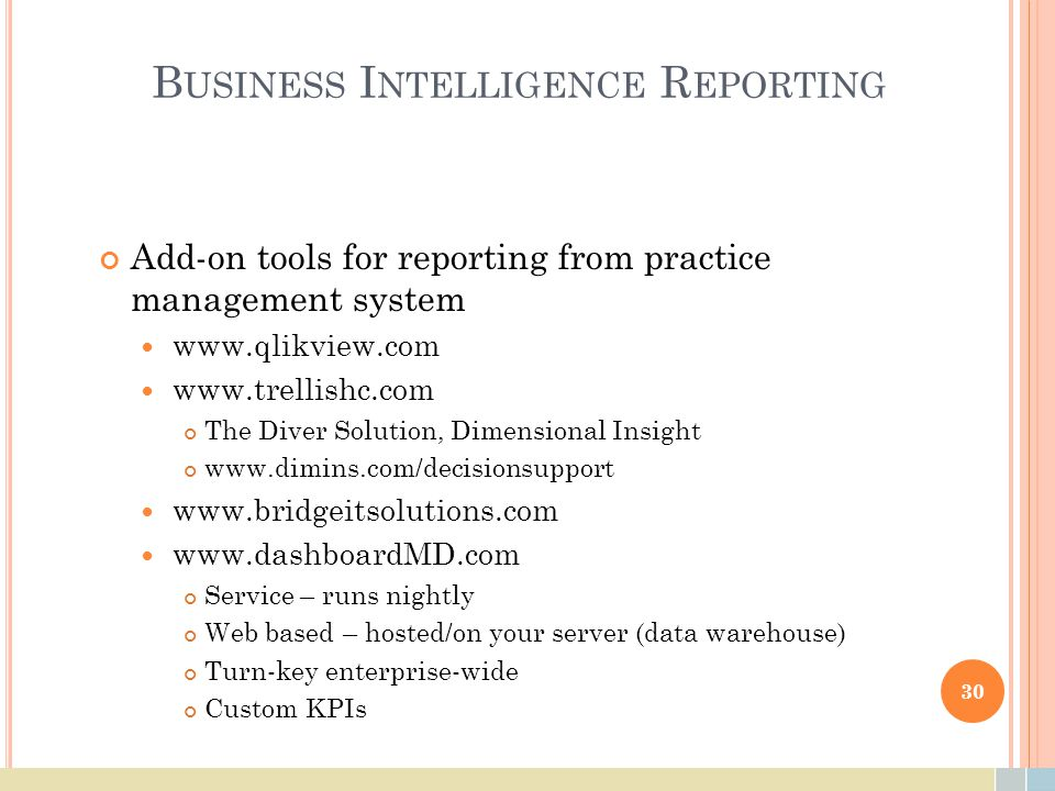 B USINESS I NTELLIGENCE R EPORTING Add-on tools for reporting from practice management system www.qlikview.com www.trellishc.com The Diver Solution, D