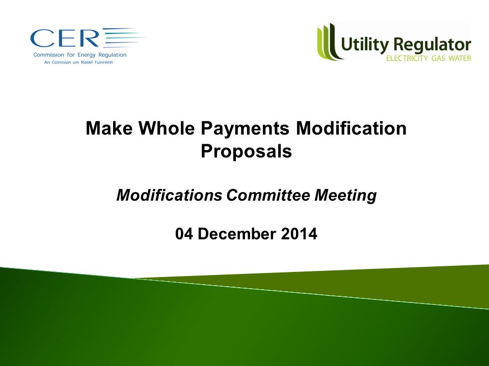 Make Whole Payments Modification Proposals Modifications Committee Meeting 04 December 2014