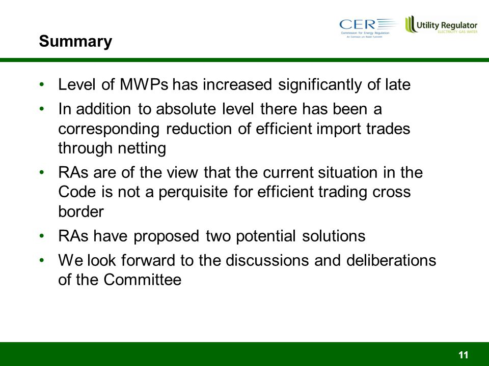 Summary Level of MWPs has increased significantly of late In addition to absolute level there has been a corresponding reduction of efficient import trades through netting RAs are of the view that the current situation in the Code is not a perquisite for efficient trading cross border RAs have proposed two potential solutions We look forward to the discussions and deliberations of the Committee 11