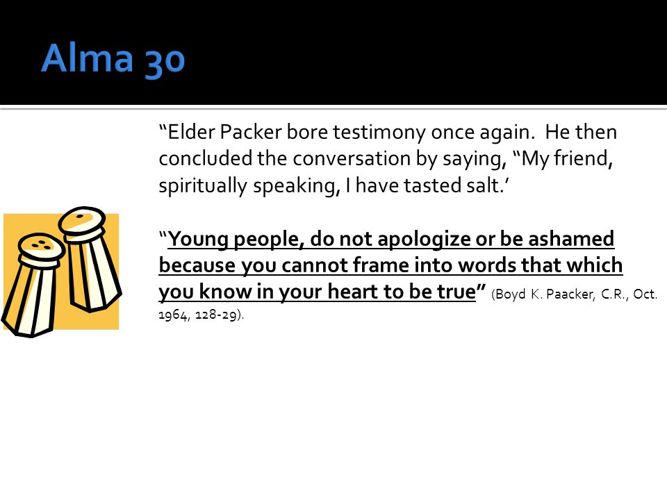Elder Packer bore testimony once again.
