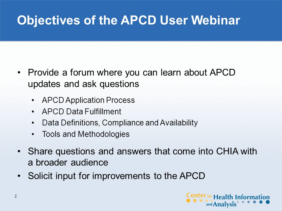 APCD Fee Schedule (continued) 13 Application Fee (Public Use Elements Only) $100 Application Fee (Restricted Elements) $300 Support/Production$140 per hour The Proposed fees are based upon four factors: 1.The type of applicant requesting the data; 2.The type and number of data files requested; 3.The data elements requested; and 4.The number of years of data requested.