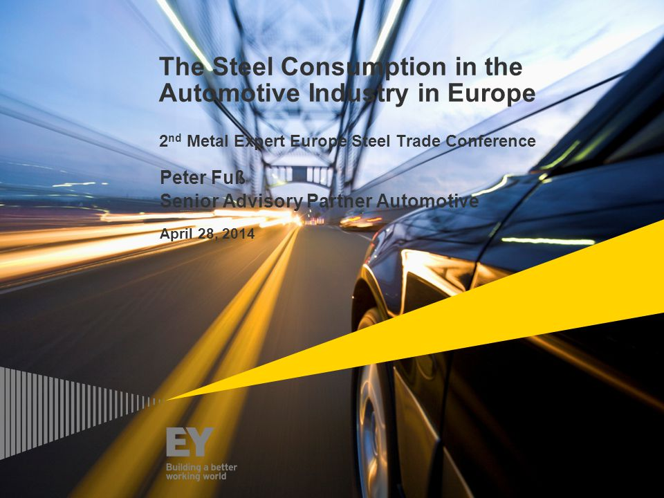 Page 2Steel Consumption in the Automotive Industry in Europe The state and outlook for the auto industry