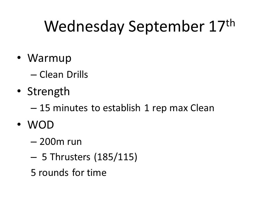 Thursday September 18 th Warmup – 30sec on 30 sec off OHS Pushup Body Row Strength EMOTM x 10 minutes – 5 max height pullups – 5 max depth HSPU WOD – Annie 50, 40, 30, 20, 10 – DU – Situp