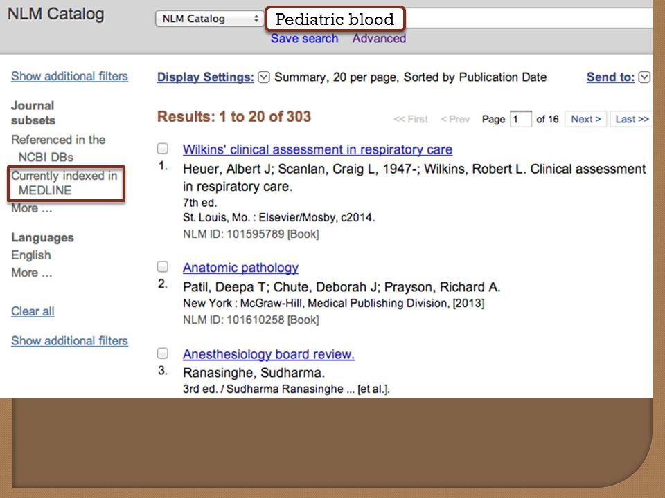 Pediatric blood