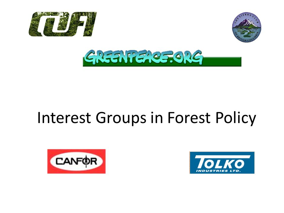 Interest Groups in Forest Policy