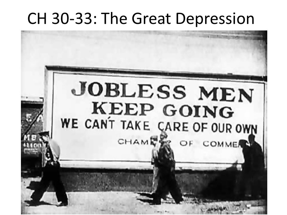 CH 30-33: The Great Depression