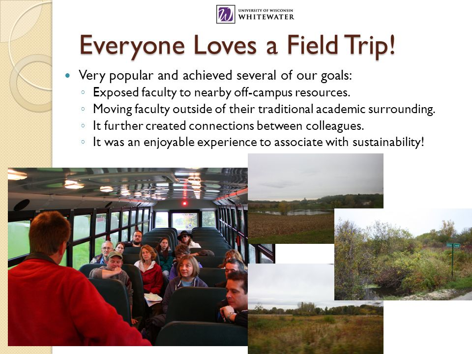 Everyone Loves a Field Trip.