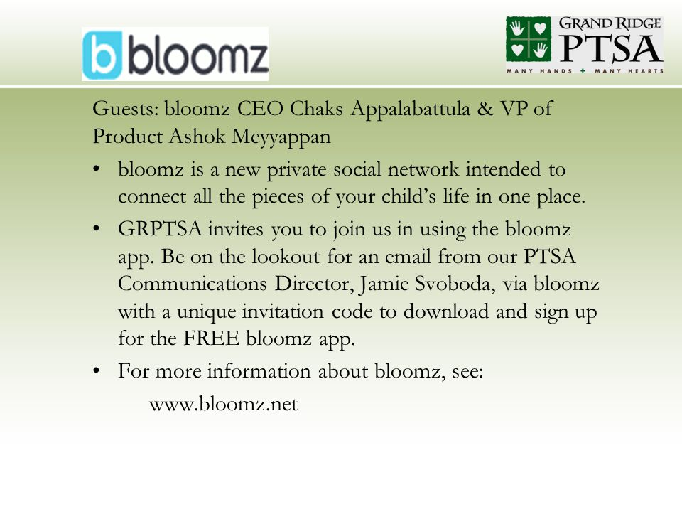 Guests: bloomz CEO Chaks Appalabattula & VP of Product Ashok Meyyappan bloomz is a new private social network intended to connect all the pieces of your child's life in one place.
