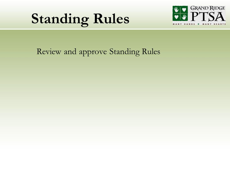Standing Rules Review and approve Standing Rules