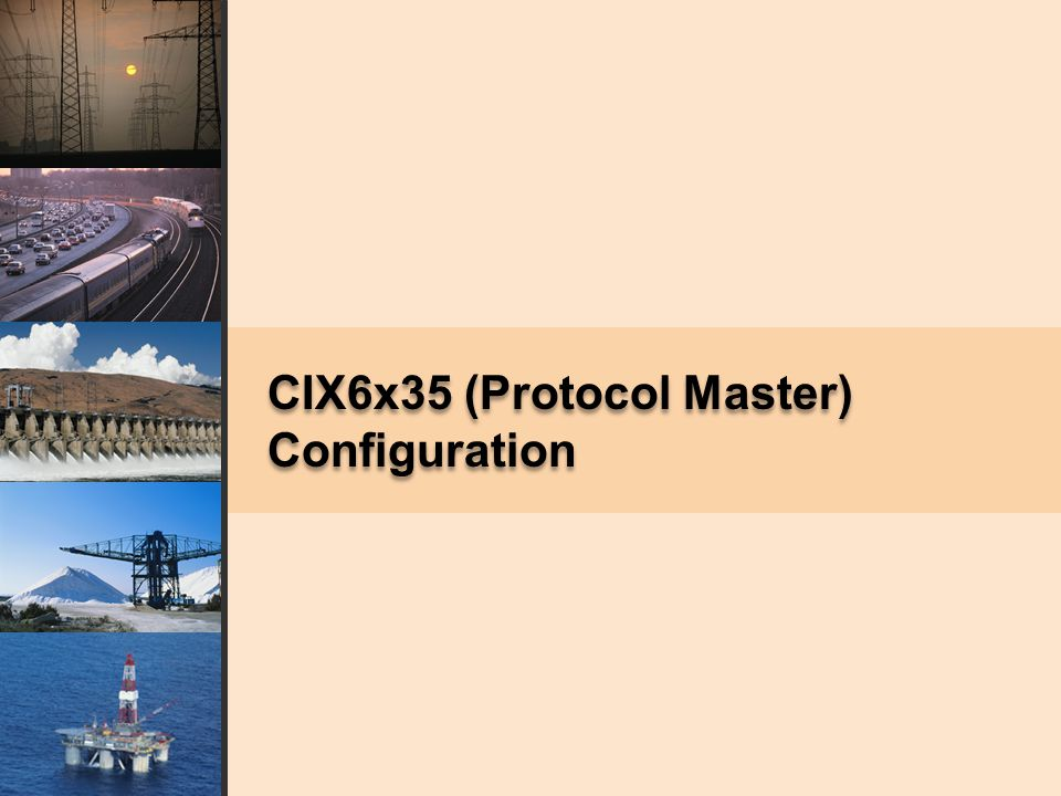 CIX6x35 (Protocol Master) Configuration