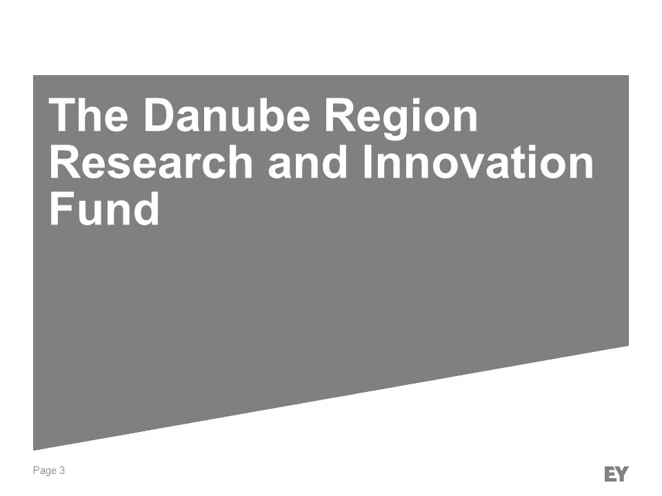 Page 3 The Danube Region Research and Innovation Fund