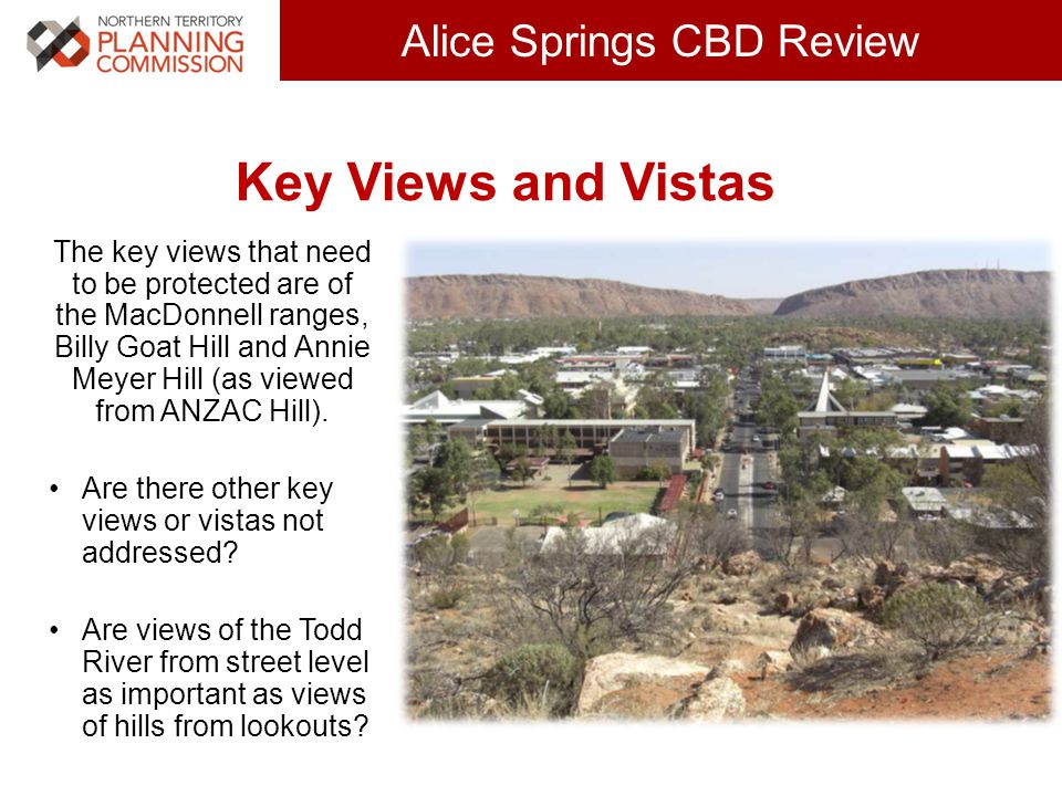 Click to edit Master title style (30 pts) Alice Springs CBD Review Key Views and Vistas The key views that need to be protected are of the MacDonnell