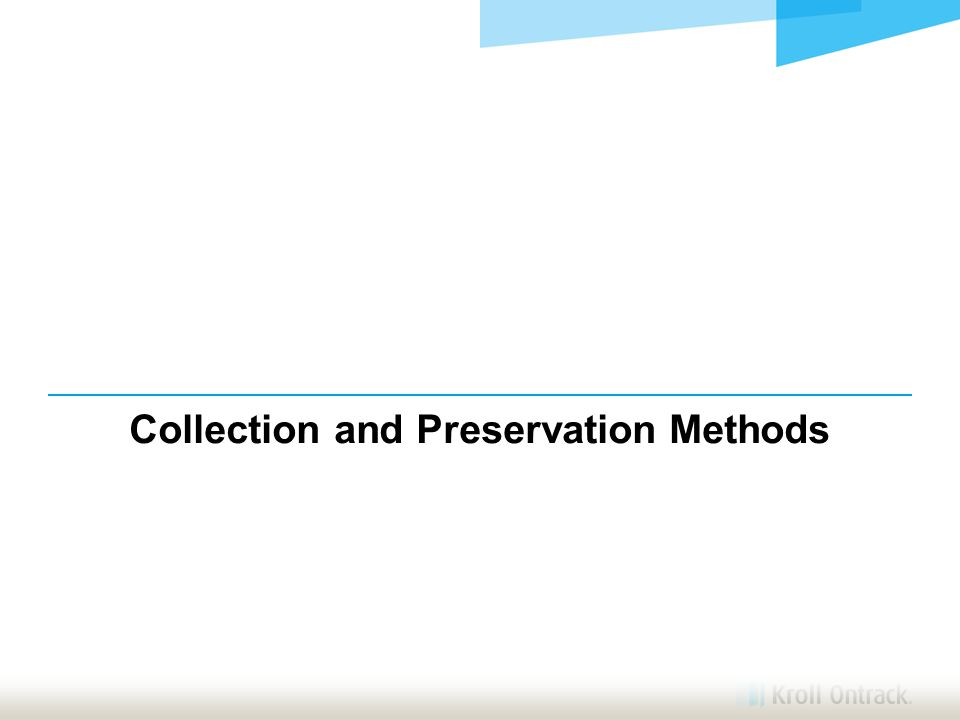Collection and Preservation Methods