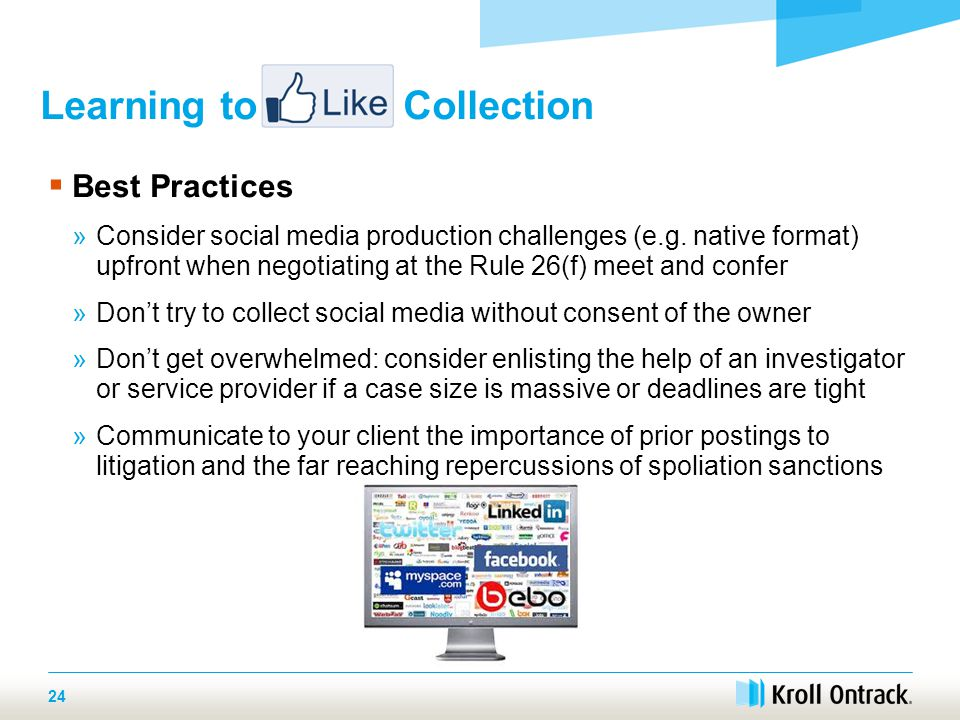  Best Practices »Consider social media production challenges (e.g.