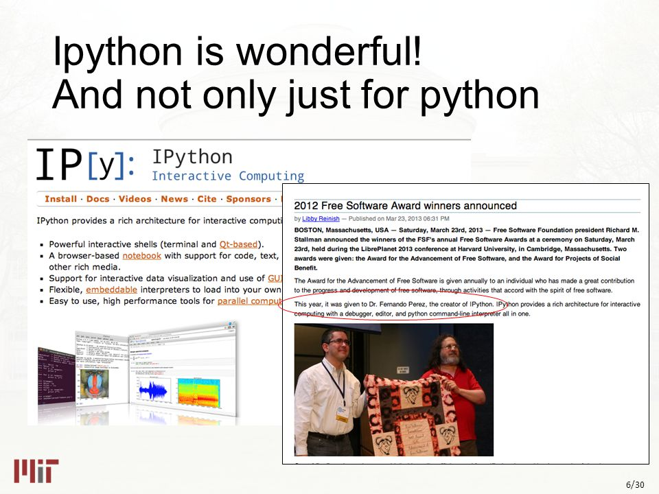 6/30 Ipython is wonderful! And not only just for python