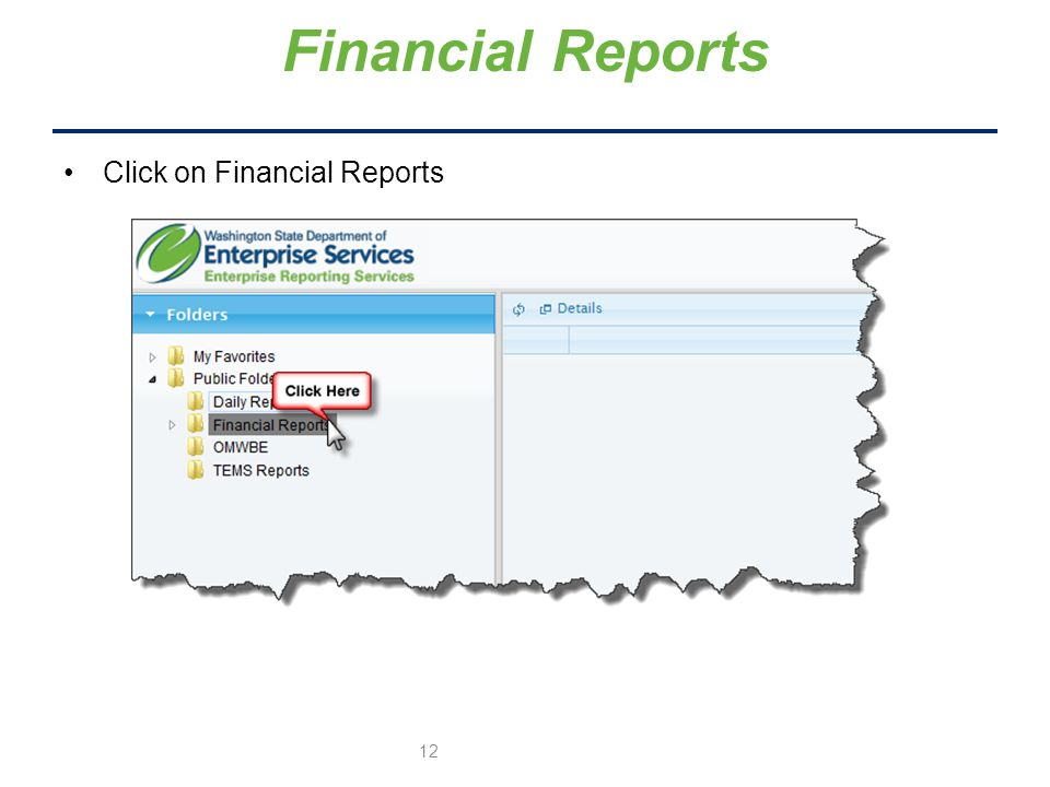 Financial Reports Click on Financial Reports 12