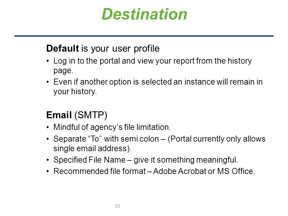 Default is your user profile Log in to the portal and view your report from the history page.