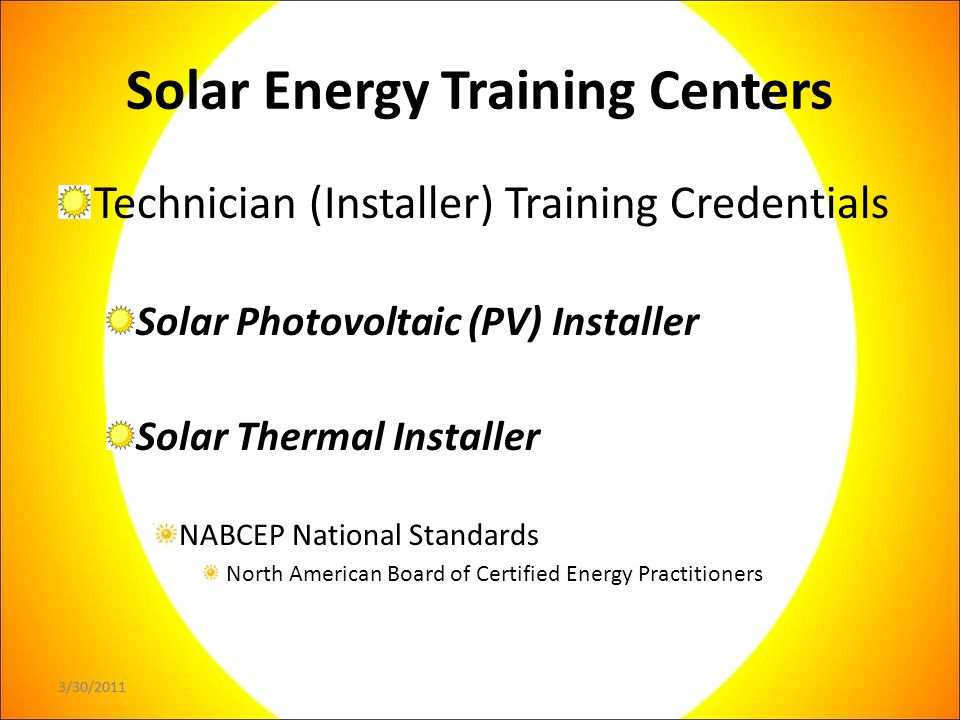 3/30/2011 Solar Energy Training Center Partners and Supporting Organizations