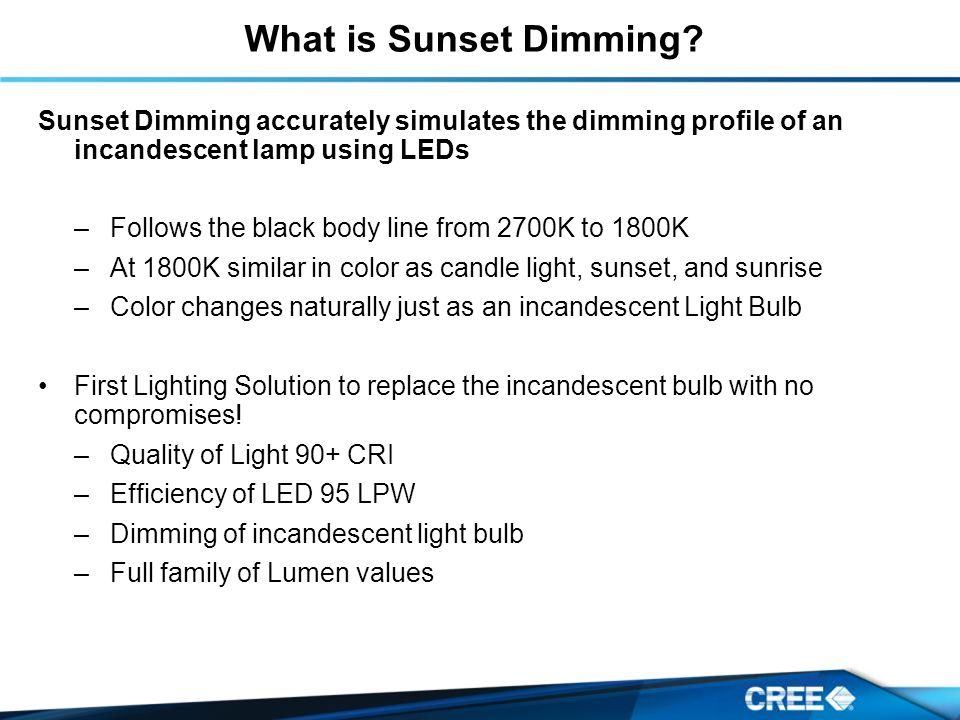 What is Sunset Dimming.