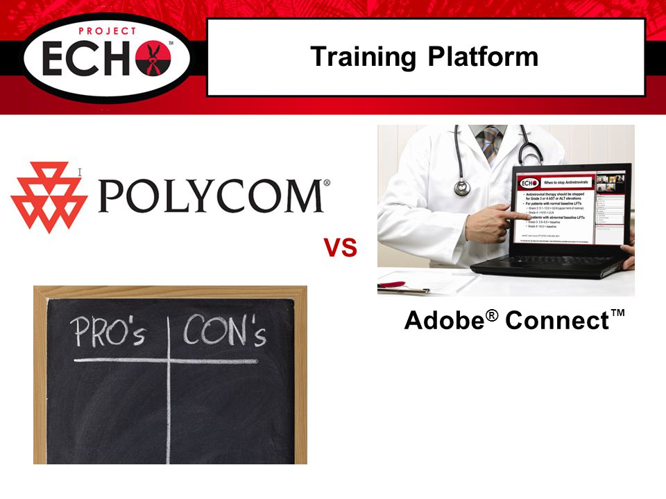 Training Platform Adobe ® Connect ™ VS