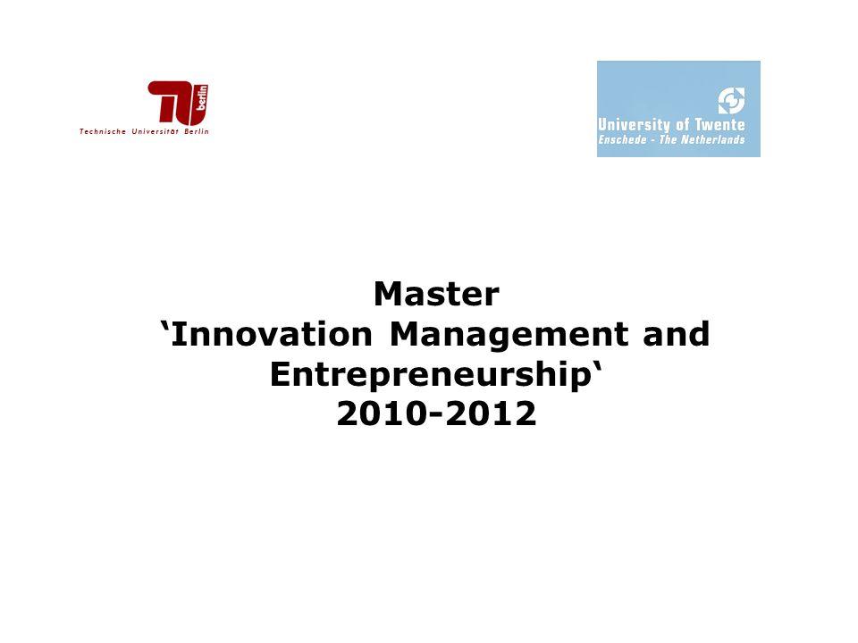 Master 'Innovation Management and Entrepreneurship' 2010-2012