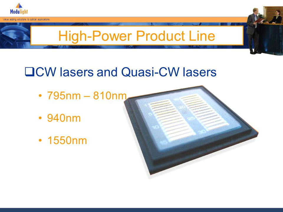 Value adding solutions to optical applications 15XXnm CW bars – 30% Fill Factor