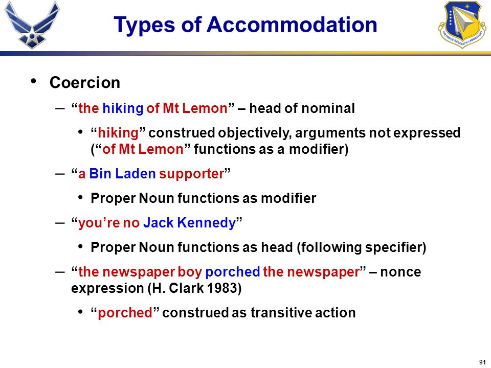 """91 Coercion – """"the hiking of Mt Lemon"""" – head of nominal """"hiking"""" construed objectively, arguments not expressed (""""of Mt Lemon"""" functions as a modifie"""