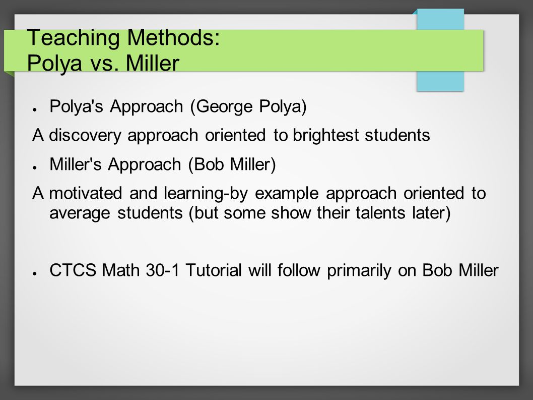 Teaching Methods: Polya vs.