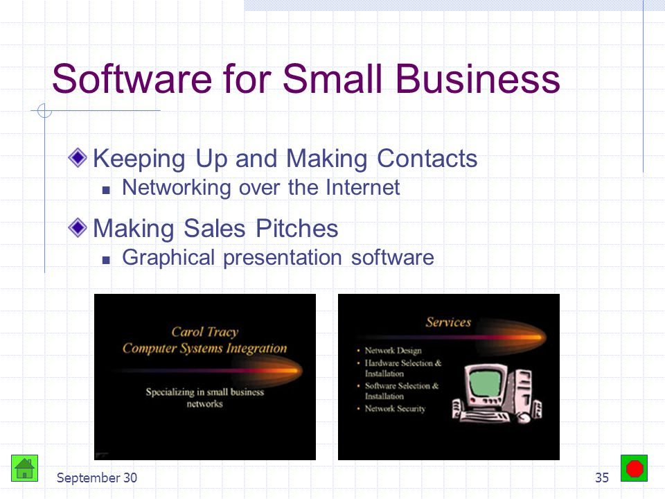 September 3034 Software for Small Business Accounting Spreadsheet software Accounting package – Basic accounting, financial statements, tax summaries,