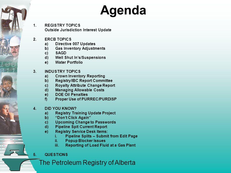 The Petroleum Registry of Alberta 1. REGISTRY TOPICS