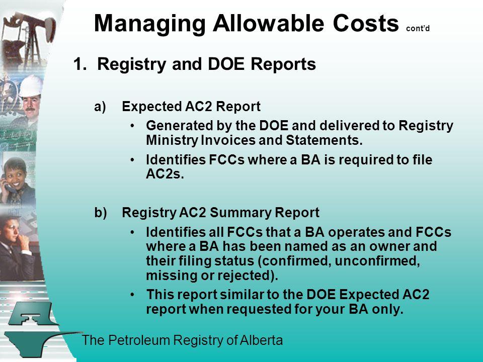 The Petroleum Registry of Alberta Managing Allowable Costs cont'd 1.