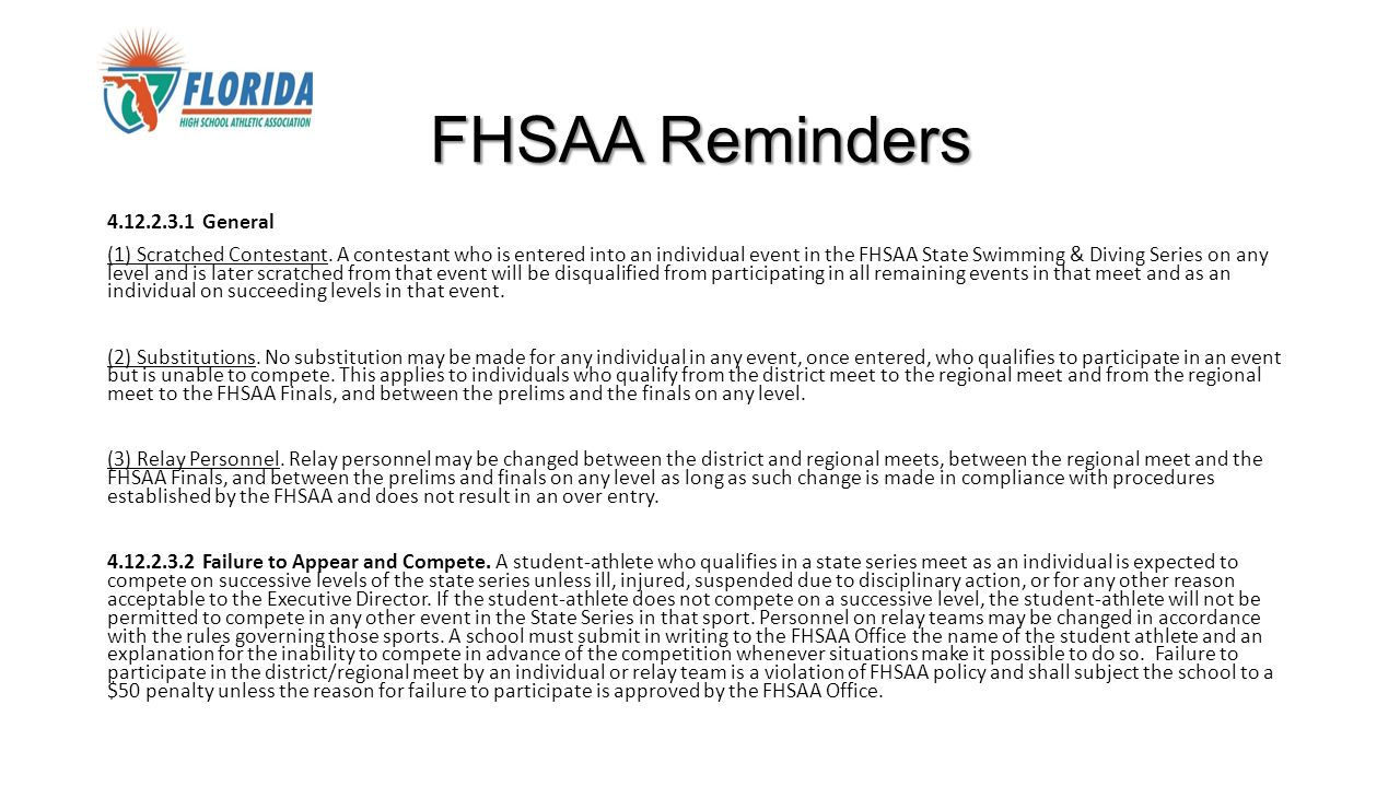 FHSAA Reminders 4.12.2.3.1 General (1) Scratched Contestant.