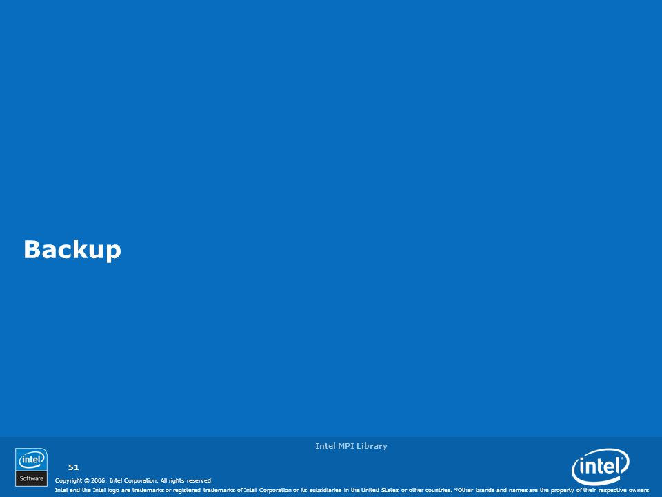 Copyright © 2006, Intel Corporation. All rights reserved. Intel and the Intel logo are trademarks or registered trademarks of Intel Corporation or its