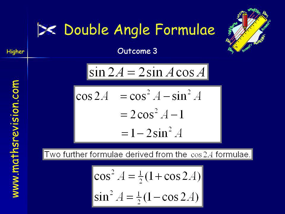 www.mathsrevision.com Higher Outcome 3 Example 9 Prove that (sinA + cosB) 2 + (cosA - sinB) 2 = 2(1 + sin(A - B)) LHS = (sinA + cosB) 2 + (cosA - sinB
