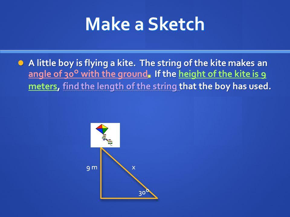 Make a Sketch 30° 9 mx